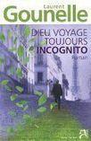 Dieu voyage toujours incognito - Laurent Gounelle | Biblioblog | poub10 | Scoop.it