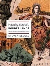 Mapping Europe's Borderlands: Russian Cartography in the Age of Empire | AP HUMAN GEOGRAPHY DIGITAL  STUDY: MIKE BUSARELLO | Scoop.it