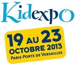 Kidexpo - 19 au 23 octobre 2013 - Paris Porte de Versailles | SALONS | Scoop.it