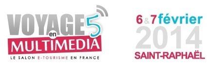 Les Ateliers #VEM5 - Voyage en Multimédia - Salon etourisme 6 et 7 Février 2014 | Rencontres et salons etourisme | Scoop.it