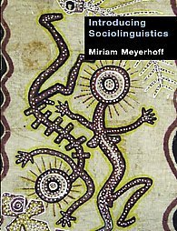 Introducing Sociolinguistics by Miriam Meyerhoff (2006, Paperback) | Chilean Spanish | Scoop.it