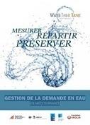 Gestion de la demande en eau en Méditerranée : mesurer, répartir et préserver | AgroParisTech Eau | Scoop.it