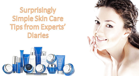 Hydroxatone Risk Free Trial Surprisingly Simple Skin Care Tips from Experts' Diaries | Healthy Living | Scoop.it