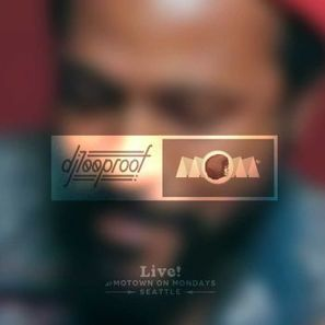 dj100proof - Live at Motown On Mondays Seattle on Mixcrate   DjAlert   Scoop.it