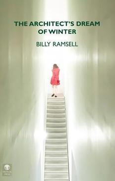 Dedalus Press - The Architect's Dream of Winter by Billy Ramsell | The Irish Literary Times | Scoop.it
