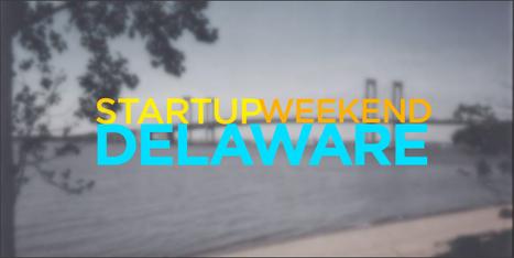 9 Startups Created at Startup Weekend Delaware | Nerd Stalker Techweek | Scoop.it