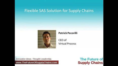 Flexible SAS Solution for Supply Chains | Virtual Process | Virtual Process | Scoop.it