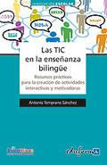 Libro: Las TIC en la enseñanza Bilingüe. Recursos prácticos para la creación de actividades interactivas y motivadoras 9788467649017 | Las TICs | Scoop.it
