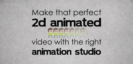 Make that Perfect 2D Animated Video with the Right Animation Studio - PitchWorx | Presentation Design Services and Character Animation Video | Scoop.it