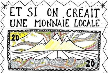 Et si on créait une monnaie locale… | L'économie collaborative, vers un autre monde ? | Scoop.it