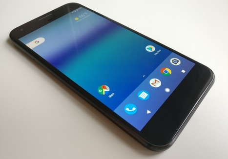 Google Pixel XL XDA Review: A Foundational Release for Google & Post-Nexus Android | Mobile Technology | Scoop.it