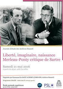 Colloque - LIBERTÉ, IMAGINAIRE, NAISSANCE : MERLEAU-PONTY CRITIQUE DE SARTRE | Philosophie en France | Scoop.it