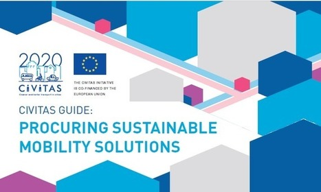 CIVITAS guidance on procuring sustainable urban mobility released | Smart Cities in Spain | Scoop.it
