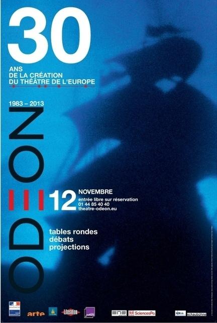 L'Odéon fête les 30 ans du Théâtre de l'Europe le 12 novembre ... - Premiere.fr Spectacles   Déboraconte   Scoop.it
