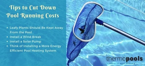 10 Practical Tips to Lower Pool Running Costs   Solar Pool Heating System   Scoop.it