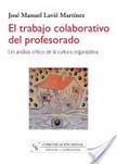 El trabajo colaborativo del profesorado. Un análisis crítico de la cultura organizativa | Proyectos colaborativos para desarrollar la competencia lectora en Educación Infantil a través de las TIC | Scoop.it