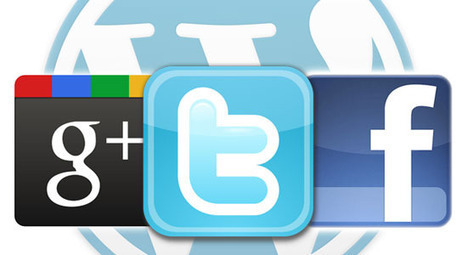 How To Integrate Facebook, Twitter And Google+ In WordPress | Aplicaciones y Herramientas . Software de Diseño | Scoop.it
