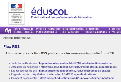 ÉduSCOL : abonnez-vous aux flux RSS pour suivre les nouveautés du site | RSS Circus : veille stratégique, intelligence économique, curation, publication, Web 2.0 | Scoop.it