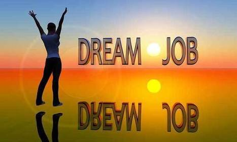 How To Land Your Dream Job Right Away - 21 Articles | Get a Job Tips | Scoop.it