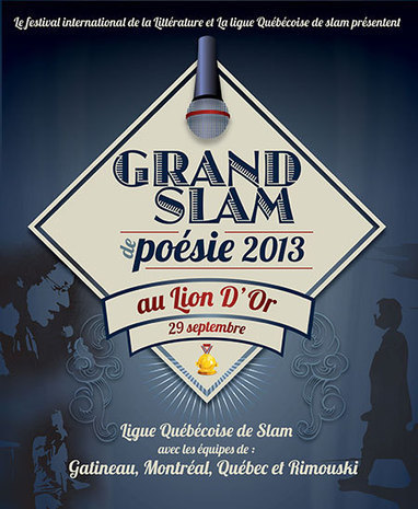 Festival international de la littérature (FIL) 2013 | LE GRAND SLAM 2013 | Slam poésie & Spoken Word | Scoop.it