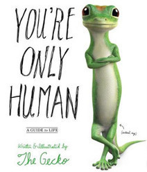 GEICO | You're Only Human ~ A Book by the GEICO Gecko | Premium Content Marketing | Scoop.it