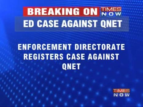 ED registers case against QNet Co | Out Of My Mind... BUT ...In My Heart ! | Scoop.it