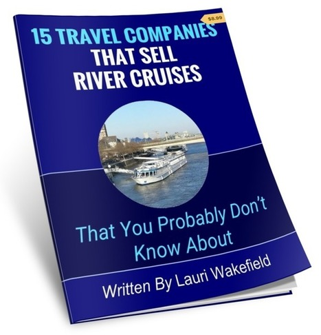 Ebook - 15 Travel Companies That Sell River Cruises | Travel Tips & Deals | Scoop.it