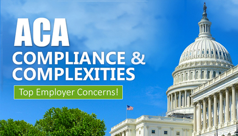 Deal Smartly with ACA Challenges to Stay Compliant!   Employee Benefits Administration   Scoop.it