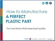 How to Manufacture a Perfect Injection Molded Plastic Part | The Rodon Group | Manufacturing In the USA Today | Scoop.it