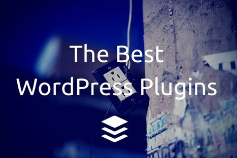 20 WordPress Plugins for a More Powerful Blog | Buffer | Marketing in Geneva | Scoop.it