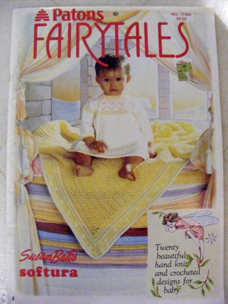Patons Fairytales Hand Knit and Crochet Designs for Baby Vintage 1983 Patterns Book Susan Bates | Knitting Patterns | Scoop.it