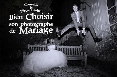 Choisir son Photographe de Mariage | Les Vrais Conseils & Pièges à Eviter | Le Photographe Niçois | Scoop.it
