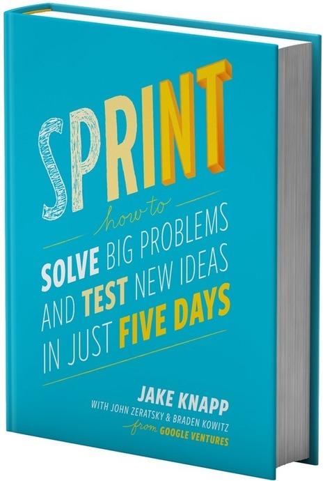 The Design Sprint — GV | DESIGN THINKING | methods & tools | Scoop.it