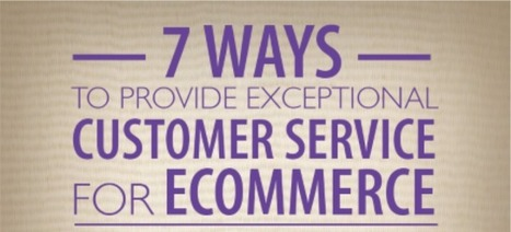 E-commerce : 7 façons d'avoir un service client irréprochable !   Ecommerce - Webmarketing - Le Blog Cible web   Relation Client   Scoop.it