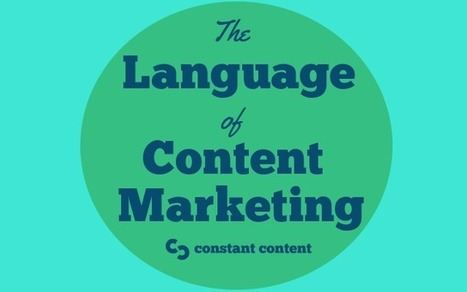 The Language of Content Marketing   Constant Content   Marketing   Scoop.it