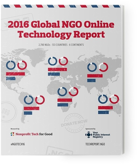 The 2016 Global NGO Online Technology Report | SOCIAL MEDIA START-OFFS | Scoop.it