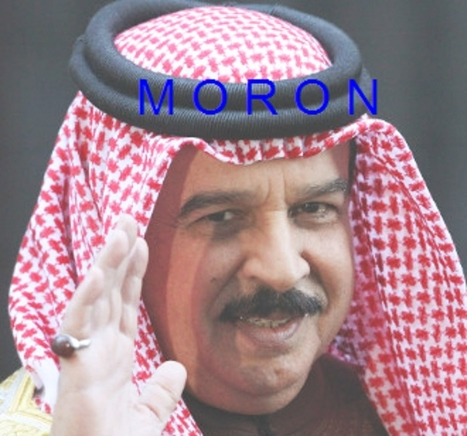 King of Bahrain has no testicles!  ...  Hammy the cowardly Moron! | Human Rights and the Will to be free | Scoop.it