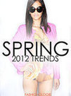 The Best of Spring 2012 Trends | TAFT: Trends And Fashion Timeline | Scoop.it