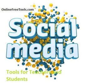 15 Free Social Media Tools for Teachers and Students | Online Free Tools | Docentes y TIC (Teachers and ICT) | Scoop.it