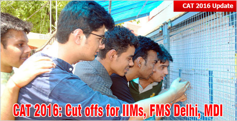 CAT 2016: Cut offs for Admissions to IIMs, FMS Delhi, MDI, SPJIMR, IMI, IMT Ghaziabad; good chances with 85-95 percentile | CAT 2016, IIFT, CMAT 2017, XAT 2017, NMAT, MAT, SNAP, MAH CET, TISSNET, CAT Preparation Material, MBA In India, MBA Colleges in India,  CAT Exams, GMAT Preparation Material, MBA Abroad | Scoop.it