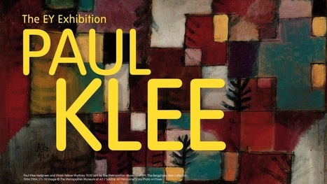 The EY Exhibition: Paul Klee – Making Visible | Tate | Arte | Scoop.it