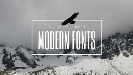 50 Modern Fonts to Give Your Designs a Contemporary Feeling | Grow Social Net | Scoop.it