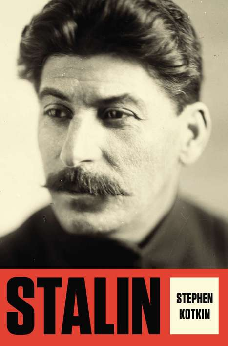 Book review: 'Stalin: Volume 1, Paradoxes of Power, 1878-1928,' by Stephen Kotkin   The Washington Post   Slavic, East European, and Eurasian Studies Blogroll   Scoop.it