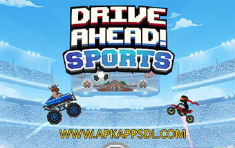 Download Drive Ahead! Sports Apk Mod v1.0 Full Version 2016 - ApkAppsdl.com | Free Download Android Apk and Games | Scoop.it