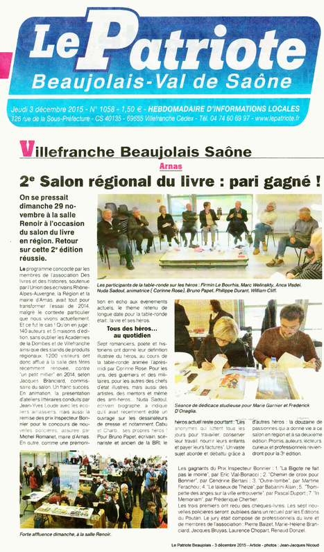 A lire dans le Journal Le Patriote Beaujolais un bel article de Jean-Jacques Nicoud sur le 2ème Salon du Livre Arnas Beaujolais ! | Romans régionaux BD Polars Histoire | Scoop.it