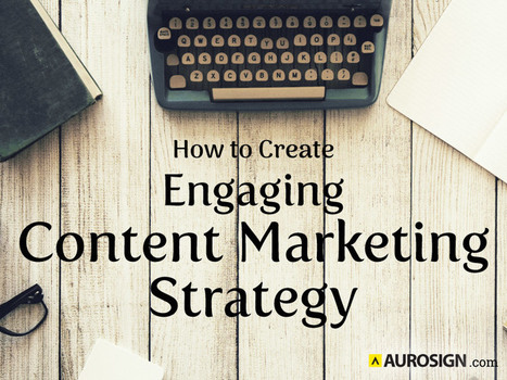 How to Create Best & Engaging Content Marketing Strategy | Content Marketing & Content Strategy | Scoop.it