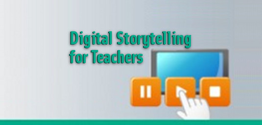 Digital Storytelling for Teachers | Blog de INTEF
