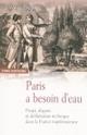 Histoire de l'eau au XXème siècle 1/4 - Histoire - France Culture | Radio et histoire | Scoop.it