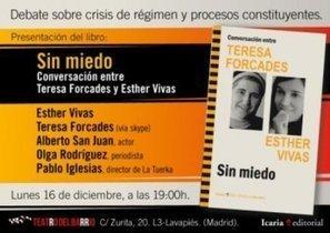 Presentación del libro 'Sin miedo. Conversación entre Teresa ... | Procés Constituent SBD | Scoop.it