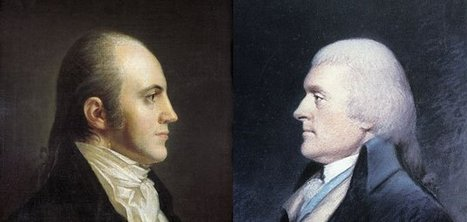 Thomas Jefferson, Aaron Burr and the Election of 1800 | Foundations of the U.S. | Scoop.it